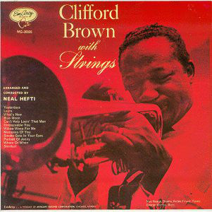 Clifford Brown – With Strings - VG- 1955 Mono USA Jazz - B17-078