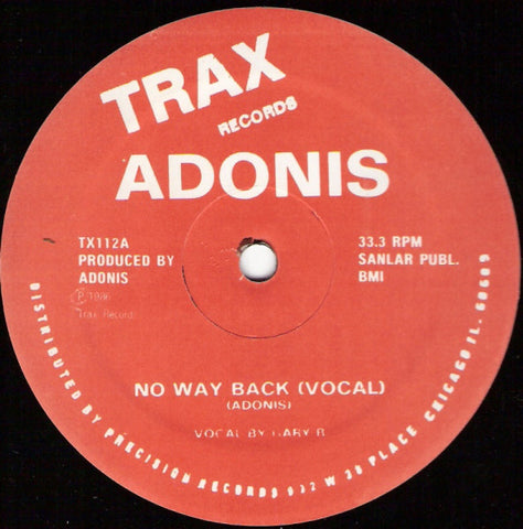 Adonis (Adonis Smith) – No Way Back - VG- (LOW GRADE) 1986 USA - RARE CHICAGO HOUSE