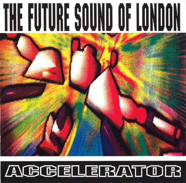 "Future Sound of London - Accelerator - New Vinyl 2016 Passion Music Record Store Day 180 gram WIth 7"" Limited Edition of 500 - Electronic / Techno / Downtempo Dance"