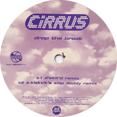 "Cirrus – Drop The Break - Mint- 12"" USA 1997 - Breaks"