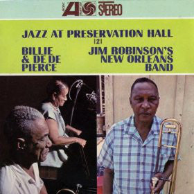 Billie & De De Pierce / Jim Robinson's New Orleans Band – Jazz At Preservation Hall 2 - Mint- USA (Mono Original Press) 1966 - Jazz - B18-091