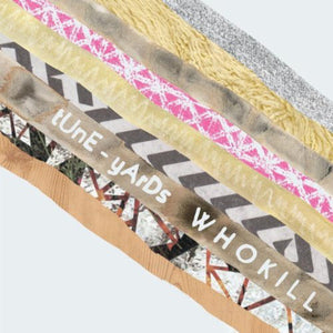 Tune-Yards - Whokill - New Vinyl 2011 4AD w/ Download - Worldbeat / Indie Pop / Electronic