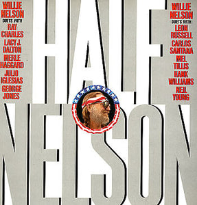 Willie Nelson – Half Nelson (Neil Young, Hank Williams, Santana & More) - VG+ 1985 USA Stereo - Country