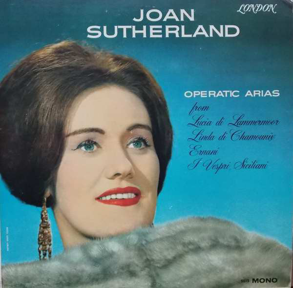 Joan Sutherland - Operatic Recital - VG+ Stereo London UK Classical - B16-009