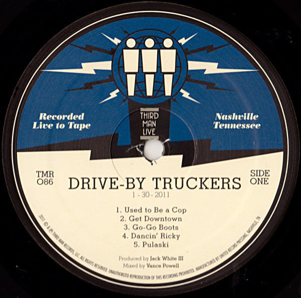 Drive-By Truckers - Live at Third Man 01-30-2011 - New Vinyl 2011 Third Man USA - Alt-Country / Alt-Rock