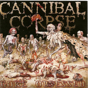 Cannibal Corpse - Gore Obsessed - New Vinyl Record 2013 Metal Blade Picture Disc - Death Metal