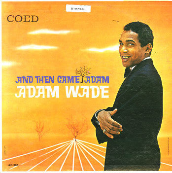 Adam Wade - Then Came Adam - VG+ 1960 USA Mono (Original Press) - Soul - B18-075