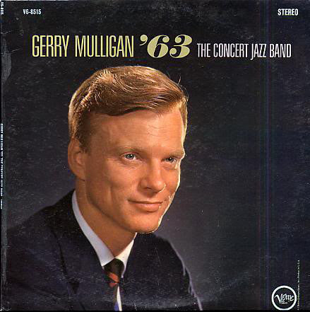 The Concert Jazz Band – Gerry Mulligan '63 - Mint- USA Mono Jazz - B17-112