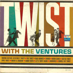 The Ventures ‎– Twist With The Ventures - VG 1962 Mono USA Original Press - Surf Rock
