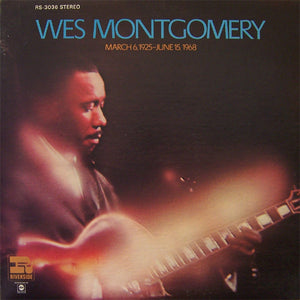 Wes Montgomery - March 6, 1925 - June 15, 1968 - VG 1969 USA