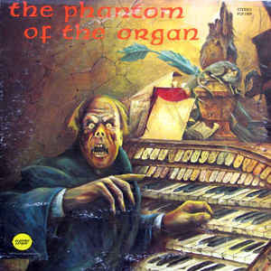 Verne Langdon – The Phantom Of The Organ - Mint- 1973 Stereo USA - Halloween/Horror