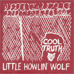 Little Howlin' Wolf - Cool Truth - New Vinyl 2016 Family Vineyard Limited Edition Reissue - Free-Jazz / Avant Garde / Blues (FU: Chicago)