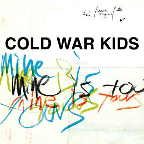 Cold War Kids - Mine Is Yours - New Vinyl Record 2011