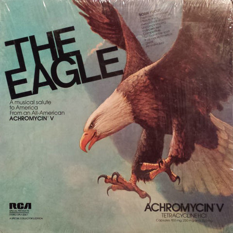 Classical Various ‎– The Eagle: A Musical Salute To America From An All-American Achromycin V - New Vinyl Record (1970's) - Classical