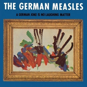 The German Measles - A German Joke Is No Laughing Matter - New Lp Record 2015 Krazy Punx USA Vinyl - Garage Rock / Punk