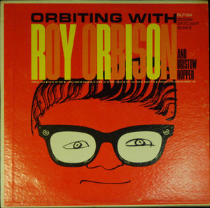 Roy Orbison And Bristow Hopper ‎– Orbiting With - VG Lp Record (Low grade cover) 1962 Mono Original USA - Rock & Roll