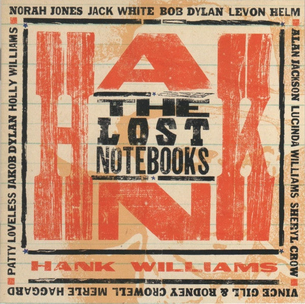 Various Artists ‎– The Lost Notebooks Of Hank Williams - New Vinyl Record 2011 Third Man Records Compilation Pressing with Fold Out Poster and CD Version of Album - Rock / Country