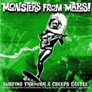 "Monsters From Mars - Surfing Through A Creepy Castle - New 7"" Vinyl - 2006 Tic Tac Totally! (Chicago Label) - Rock"