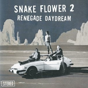 Snake Flower 2 - Renegade Daydream - New Vinyl Record - 2008 Tic Tac Totally! (Chicago Label) - Garage Rock