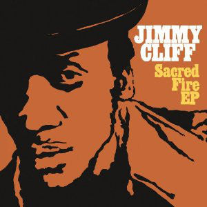 "Jimmy Cliff ‎– Sacred Fire EP - New Vinyl Record 12"" - RSD Record Store Day 2011 - Colored Vinyl Unknown"