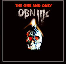 OBN IIIs - The One And Only - New Vinyl - 2011 Tic Tac Totally! (Chicago Label) - Garage / Punk