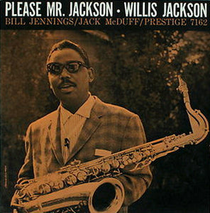 Willis Jackson Quintet – Please Mr. Jackson - VG+ 1959 Mono (Purple Label 2nd Press) USA - Jazz
