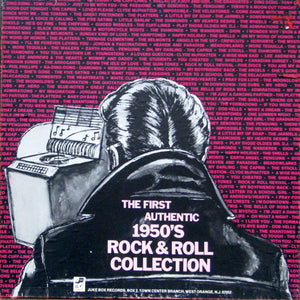 Various ‎– The First Authentic 1950's Rock & Roll Collection - VG+ USA 4 Lp Set - Rock & Roll, Doo Wop
