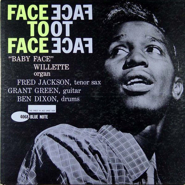 'Baby Face' Willette – Face To Face - VG- 1961 USA Mono (47 West 63rd NYC Label) - B17-091 - Shuga Records Chicago
