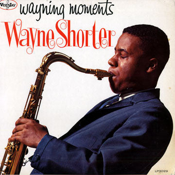 Wayne Shorter - Wayning Moments - New Vinyl 140 Gram Original Mono Version - 2014 DOL Import - Jazz