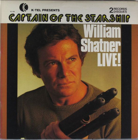 William Shatner – Captain Of The Starship - William Shatner LIVE - Mint- 1978 (Canada Import) 2 Lp Set - Spoken Word