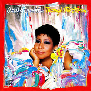 Aretha Franklin - Through the Storm - Mint- Lp Record 1989 Arista USA Vinyl & Peter Max Artwork Cover - Soul / Rhythm & Blues
