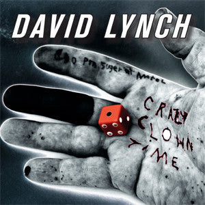 David Lynch - Crazy Clown Time - New Vinyl 2011 2-LP Gatefold Pressing - SO SO SO SO SO GOOOOOD