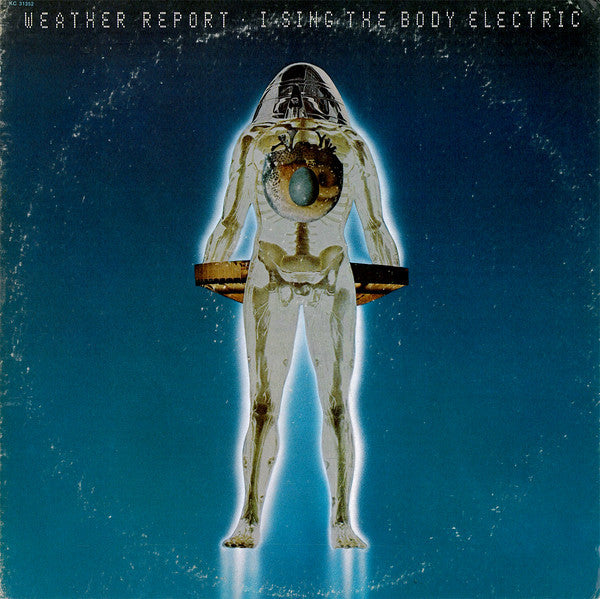 Weather Report - I Sing The Body Electric - Mint- Lp Record 1972 CBS USA Vinyl - Jazz Fusion