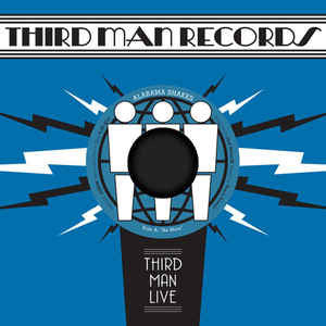 Alabama Shakes - Be Mine / You Ain't Alone (live at third man) - New Vinyl 2011 Third Man USA - Rock / Garage / Soul