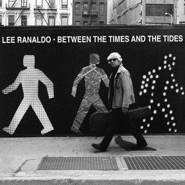 Lee Ranaldo - Between the Times and The Tides - New Vinyl Record 2012 Matador Gatefold - Alt / Indie Rock FileUnder: Sonic Youth