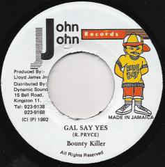 "Bounty Killer – Gal Say Yes - VG 12"" SIngle USA 1992 - Dancehall, Ragga"