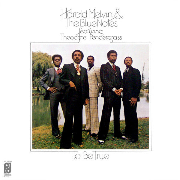 Harold Melvin & The Blue Notes Featuring Theodore Pendergrass ‎– To Be True - VG+ 1975 Stereo USA Original Press - Soul / Funk