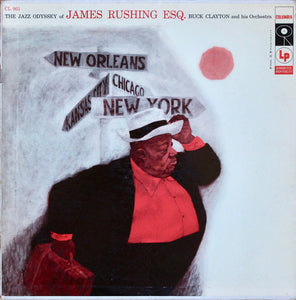 Jimmy Rushing With Buck Clayton And His Orchestra ‎– The Jazz Odyssey Of James Rushing Esq. - VG+ Lp Record 1957 CBS USA Mono Original Vinyl - Jazz