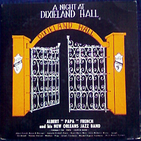 "Albert ""Papa"" French And His New Orleans Jazz Band – A Night At Dixieland Hall - VG+ Mono USA 1960's - Jazz"