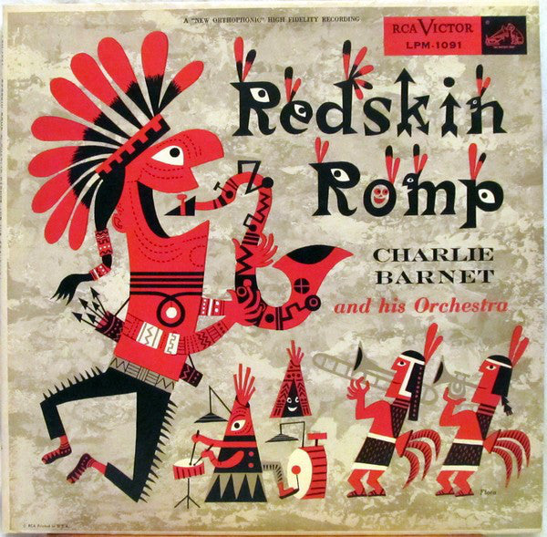 Charlie Barnet And His Orchestra ‎– Redskin Romp - VG+ 1955 RCA Mono USA - Jim Flora Cover Art - B1-070