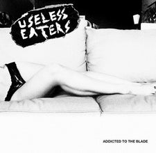 "Useless Eaters - Addicted To The Blade / Starvation Blues #2 - New 7"" Vinyl - 2012 Tic Tac Totally! (Chicago Label) - Punk"
