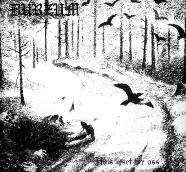 Burzum ‎– Hvis Lyset Tar Oss (1993) - New Vinyl Record 2005 UK Import (Back On Black Black) With Insert - Black Metal/Electronic