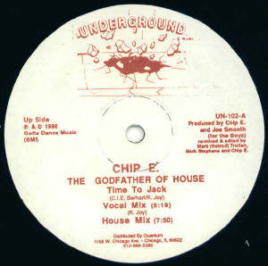 "Chip E. The Godfather Of House – Time To Jack - VG- 12"" Single 1986 USA - CHICAGO HOUSE"