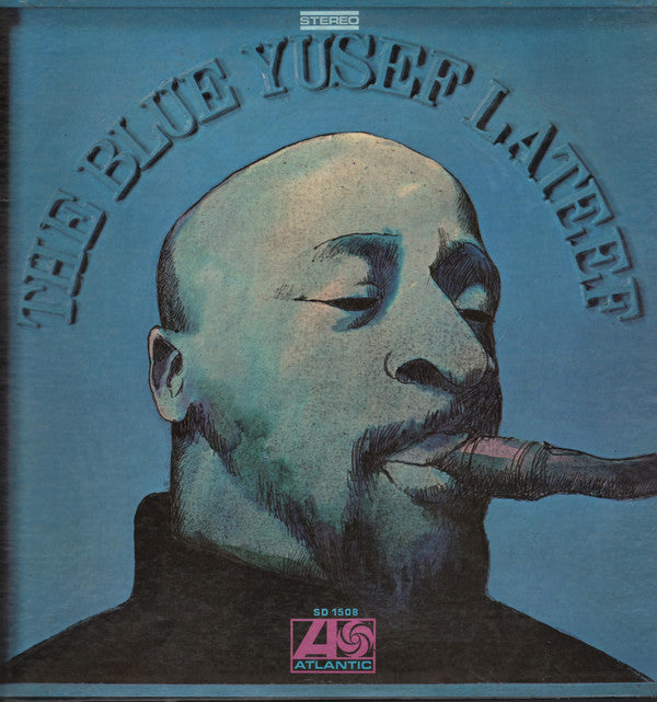 Yusef Lateef – The Blue Yusef Lateef - VG 1968 USA Stereo (Original Press) - Jazz/Free Jazz