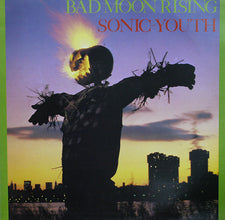 Sonic Youth - Bad Moon Rising - New Vinyl 2015 Goofin' Reissue of their 2nd LP - Alt-Rock / Noise Rock
