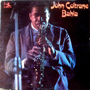 John Coltrane - Bahia - New Vinyl Record - 180 Gram 2015 DOL Import - Jazz