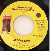 "Albert King ‎– Santa Claus Wants Some Lovin' / Don't Burn Down The Bridge (Cause You Might Wanna Come Back) VG- 7"" Single 45RPM 1974 Stax STEREO - Funk / Soul"