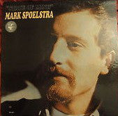Mark Spoelstra – State Of Mind - Mint- 1966 Stereo USA (Original Press) - Folk/Blues - B21-135