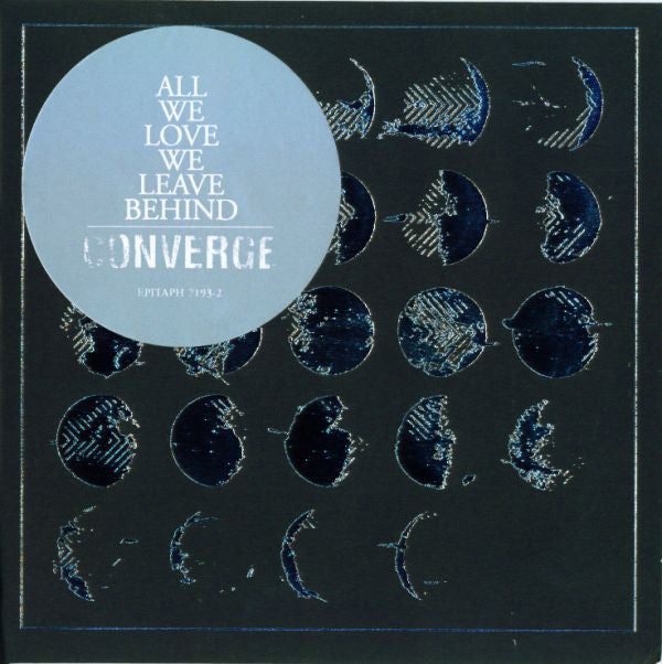 Converge - All We Love We Leave Behind - New 2 LP Record 2013 Deathwish Vinyl - Hardcore