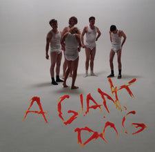"A Giant Dog - Dammit Pomegranate / Can't Complain - New 7"" Vinyl - 2012 Tic Tac Totally! (Chicago Label) - Punk - Shuga Records Chicago"